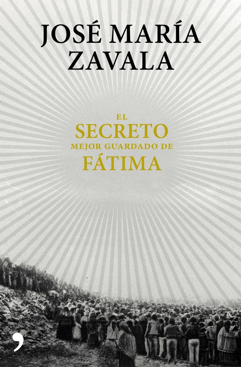 el_secreto_mejor_guardado_de_fatima_jose_maria_zavala.jpg