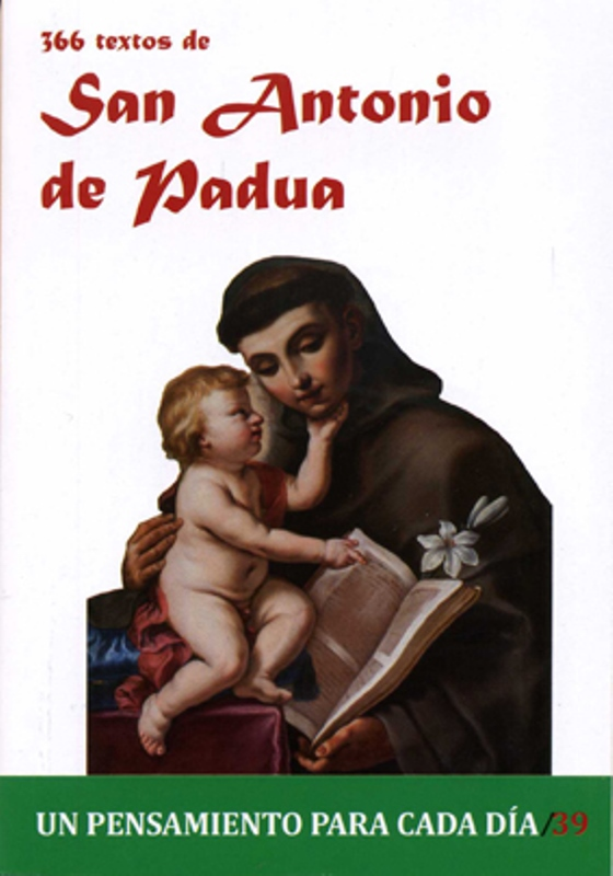 366 Textos de Sant Antonio de Padua. Un pensamiento para cada día