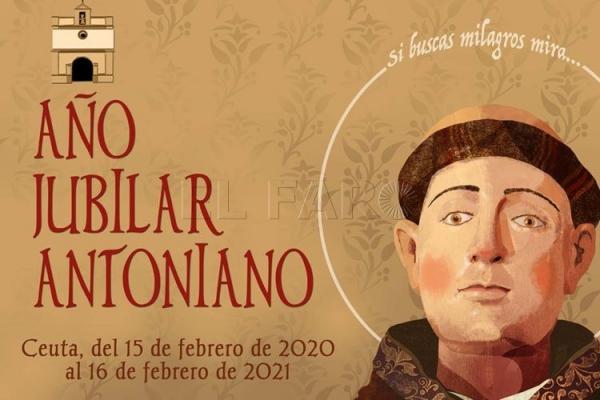 Año Jubilar Antoniano. Ceuta, del 15 de febrero 2020 al 16 de febrero de 2021