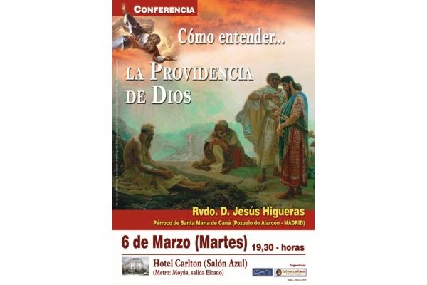 Rvdo. D. Jesús Higueras. Conferencia Providencia Divina. Hotel Carlton, 6 de Marzo 2018