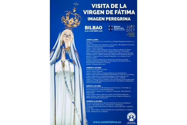 Visita de la Virgen de Fátima. Imagen Peregrina. Bilbao del 19 al 22 de Abril 2018