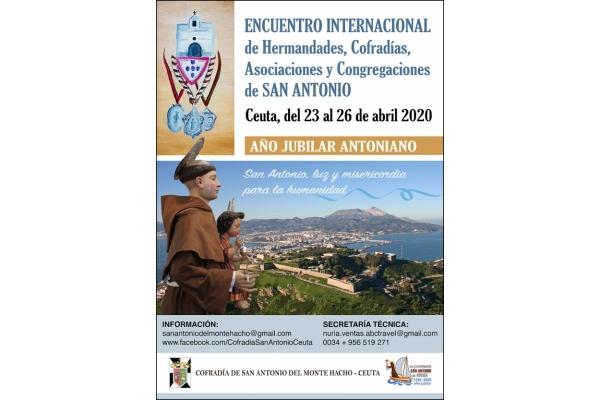 Encuentro Internacional de Hermandades, Cofradias, Congregaciones y Asociaciones de San Antonio. Del 23 al 26 de Abril de 2020