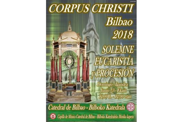 Corpus Christi. Bilbao, 3 de Junio 2018