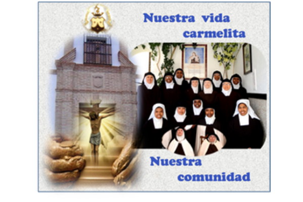 Dulzura divina. Monasterio de Santa Teresa de Jesús. Madres Carmelitas
