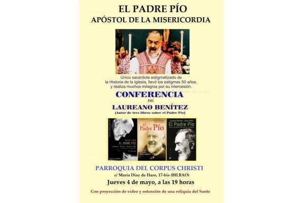 El Padre Pío. Apóstol de la Misericordia. Conferencia de Laureano Benítez