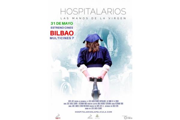 Hospitalarios. Las manos de la Virgen. Estreno en Bilbao el 31 de Mayo 2019