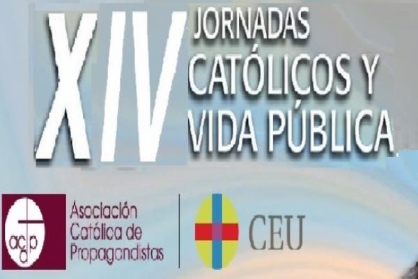 """XIV Jornadas """"Católicos y Vida Pública"""" en el País Vasco. Día 22 y 23 de Marzo 2019"""