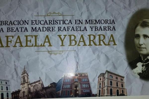 Los 175 años del Nacimiento de la Beata Madre Rafaela Ybarra