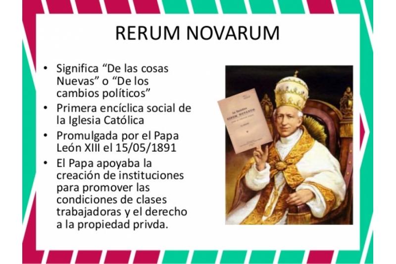 El Papa León XIII Rerum Novarum 15 de Mayo de 1891