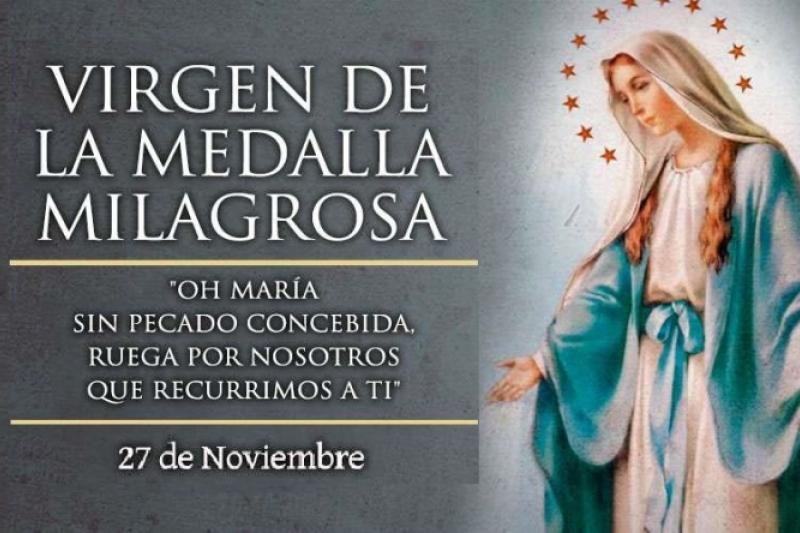 Nuestra Señora de la Medalla Milagrosa – 27 de Noviembre