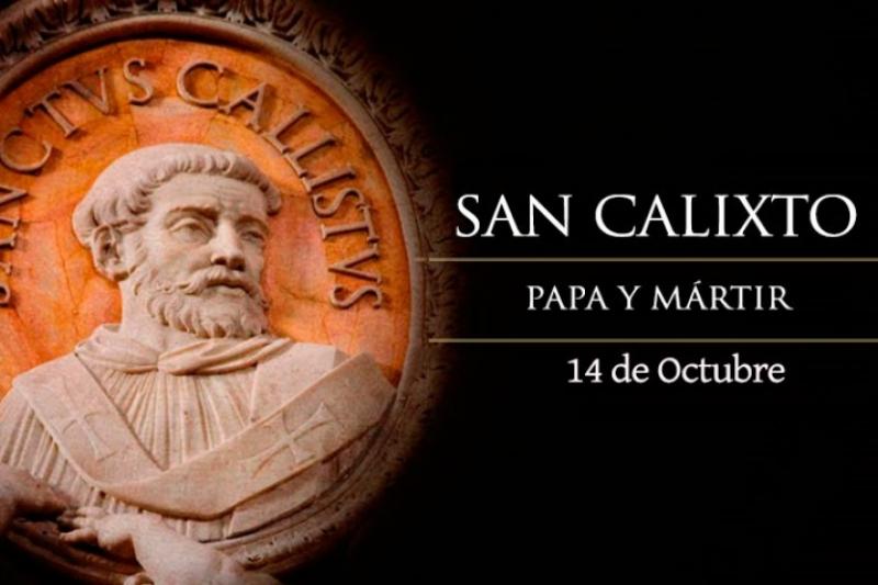 San Calixto I Papa y Mártir - 14 de Octubre
