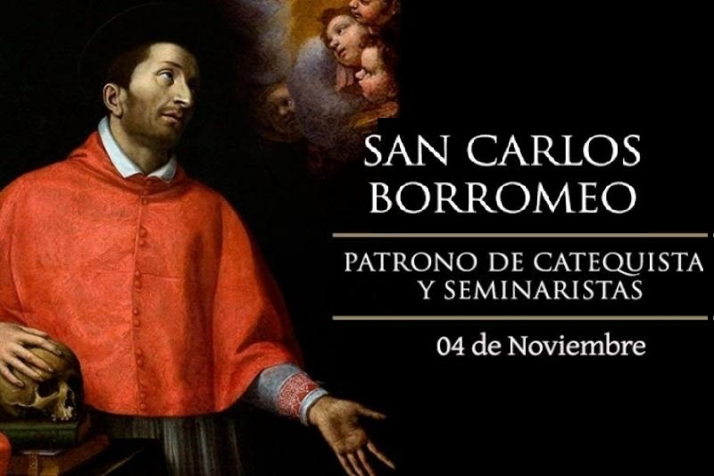 San Carlos Borromeo - 4 de Noviembre