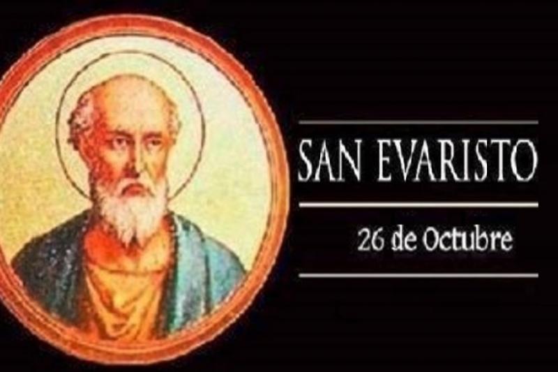 San Evaristo, Papa y Mártir - 26 de Octubre