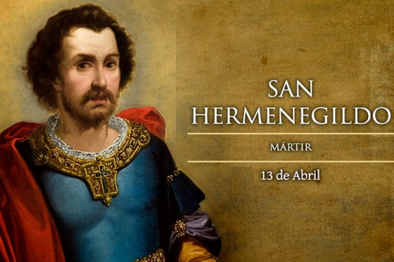 San Hermenegildo - 13 de Abril