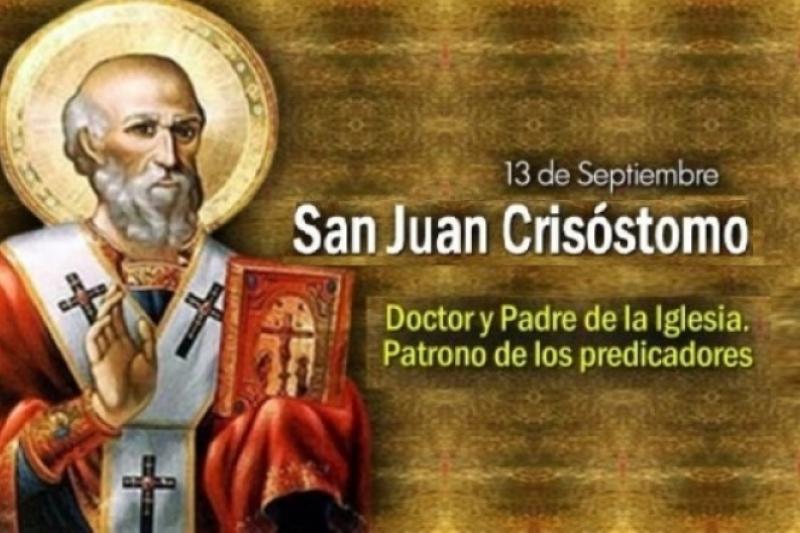 San Juan Crisóstomo, patrono de los predicadores - 13 de Septiembre