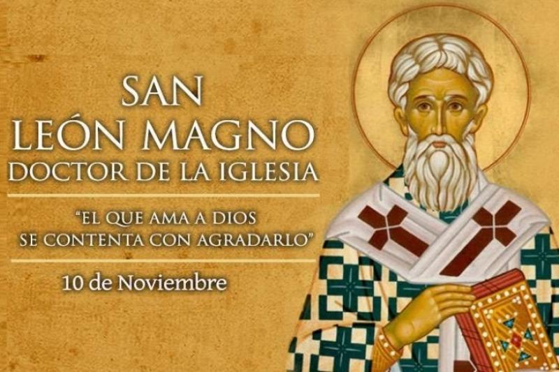 San Leon Magno, Papa – 10 de Noviembre