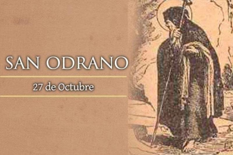 San Odrano, Abad – 27 de Octubre