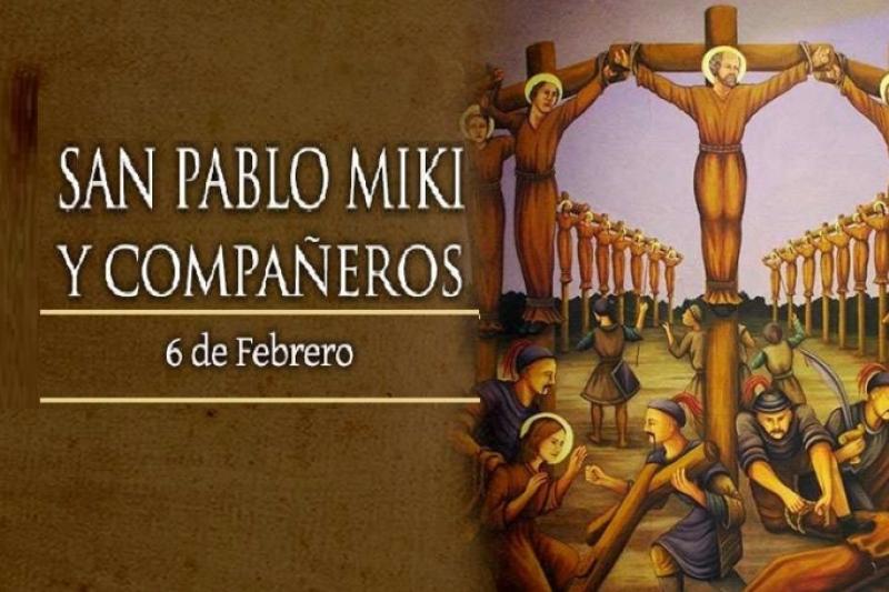 San Pablo Miki, Mártir - 6 de Febrero