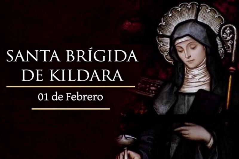 Santa Brígida de Kildara - 1 de Febrero