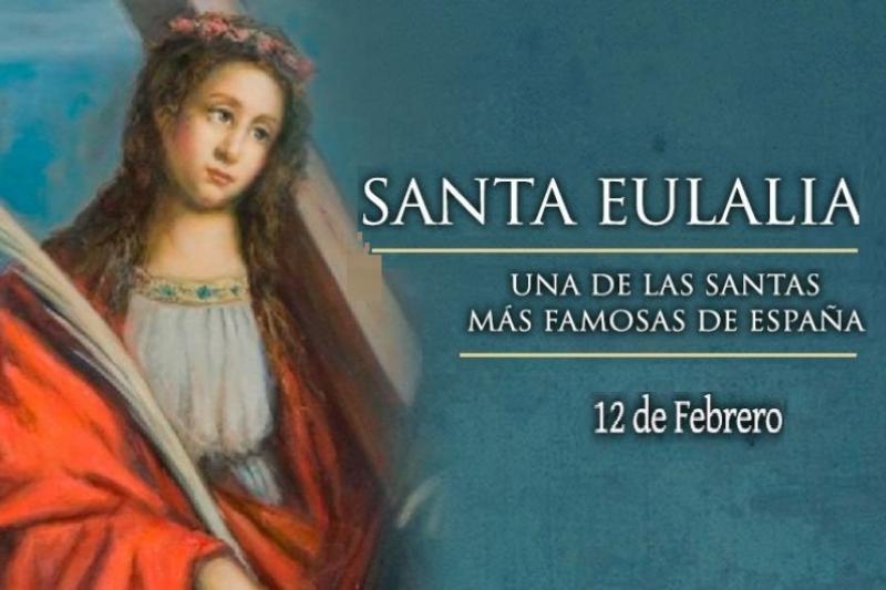 Santa Eulalia - 12 de Febrero