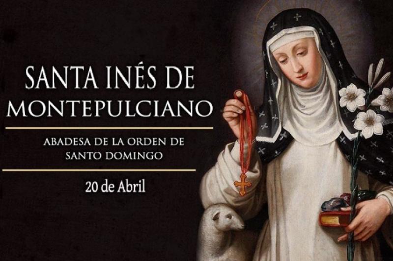 Santa Inés de Montepulcianos - 20 de Abril
