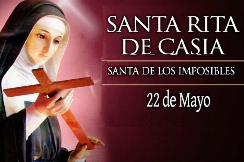 Santa Rita de Casia - 22 de Mayo