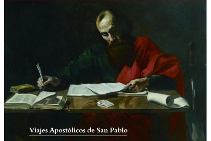 Viajes Apostólicos de San Pablo. Acción de San Pablo. Su doctrina