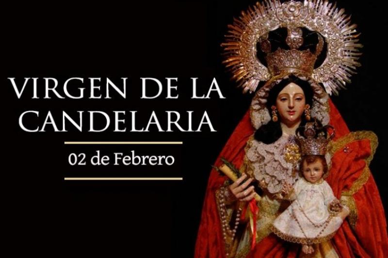 Virgen de la Candelaria - 2 de Febrero