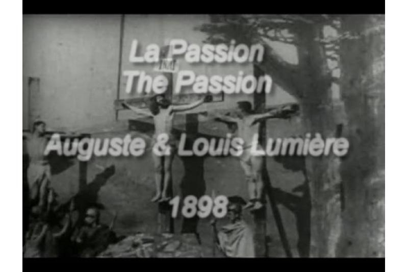 La Passion (Auguste & Louis Lumiére, 1897)