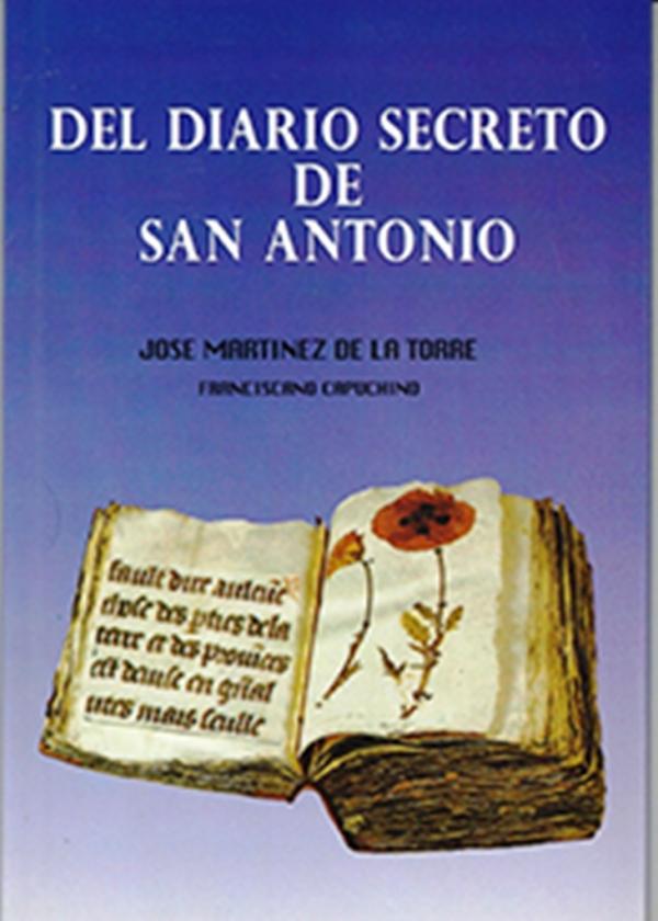 Del diario secreto de San Antonio. José Martínez de la Torre