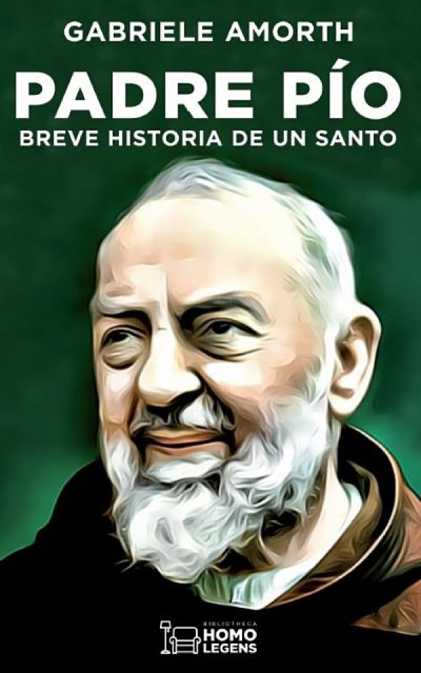 Padre Pío. Breve historia de un santo. Autor Gabriele Amorth