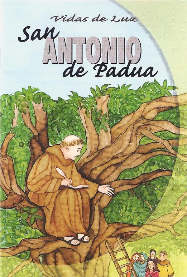 San Antonio de Padua. Vidas de Luz